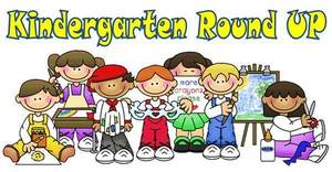 Kindergarten Roundup - April 7